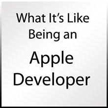 Life Cycle of an Apple Developer
