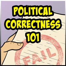 Political Correctness 101 by C-Section Comics